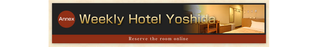「Annex weekly hotel yoshida」reserve the room online