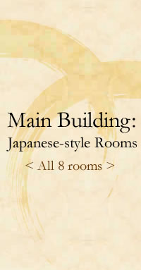 Main Building: Japanese-style Rooms All 8 rooms
